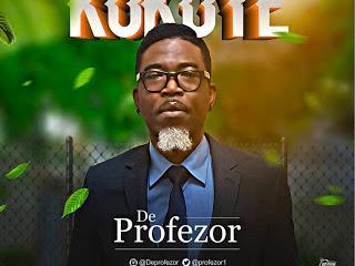 DOWNLOAD MP3: De Profezor - Kokoye