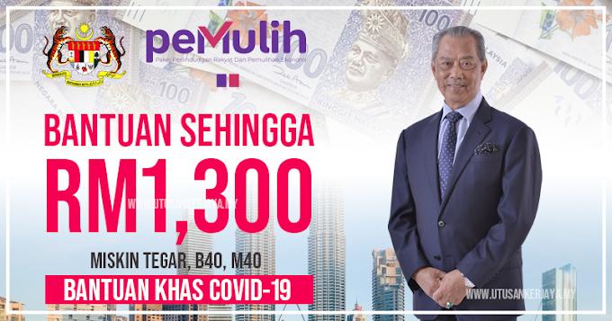 Bantuan Khas COVID-19 (BKC) Sehingga RM1,300