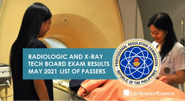 FULL RESULTS: May 2021 Radtech, X-Ray Tech board exam list of passers, top 10