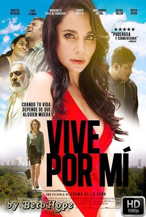 Vive Por Mi [1080p] [Latino] [MEGA]