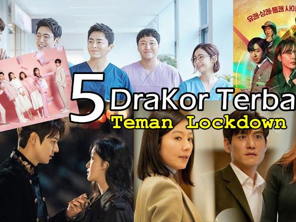 5 Drama Korea Terbaru Menemani saat Lockdown