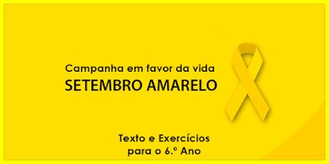 Setembro Amarelo: diga sim à vida - Língua Portuguesa para o 6.º Ano