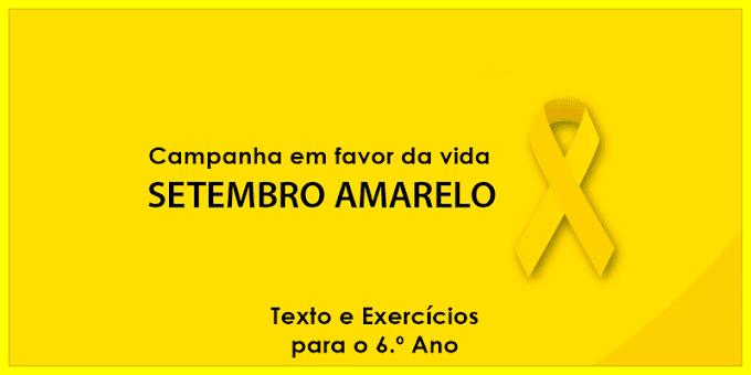 Setembro Amarelo: diga sim à vida -  Atividades de Língua Portuguesa para o 6.º Ano