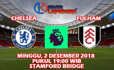 Prediksi Bola Chelsea vs Fulham 2 Desember 2018