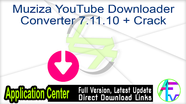 Muziza YouTube Downloader Converter 7.11.10 + Crack