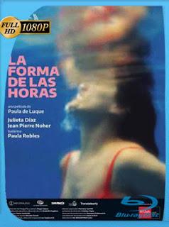 La forma de las horas (2019) HD [1080p] Latino [GoogleDrive] PGD