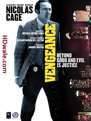 Vengeance A Love Story 2017 Movie Download WEB-DL 750mb