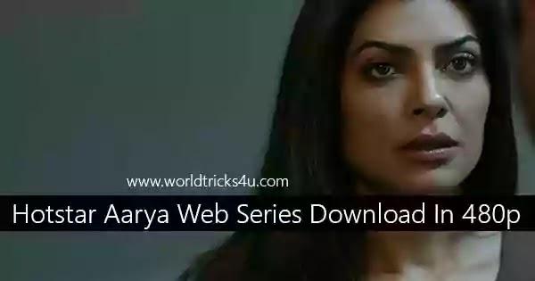 Hotstar Aarya Web Series Download In 480p,Watch Online Free 2020,aarya web series download free,aarya web series release date,aarya web series watch online free,aarya download,your honor web series