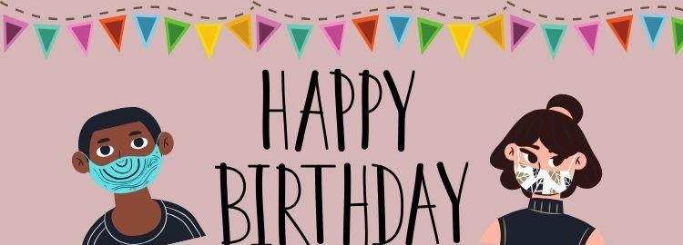 Geburtstagswünsche in Corona Zeiten