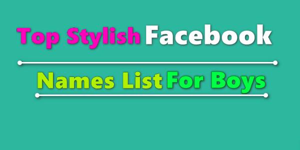 Top Stylish Facebook Names List For Boys
