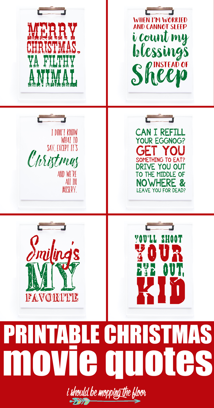 Christmas Vacation Quotes.Printable Christmas Movie Quotes I Should Be Mopping The Floor