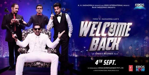 Review : Welcome Back – Bhagwaan Ka Diya Sab Kuchh Hai! Ab Bas Esi Filmo Ki Hi Zarurat Hai!