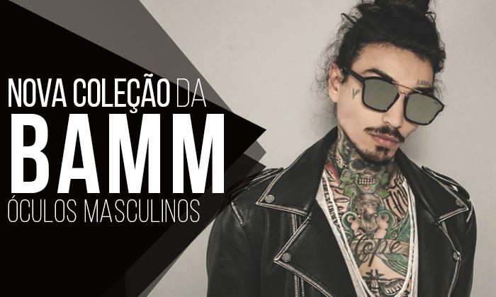 1edb07a634568 Macho Moda - Blog de Moda Masculina  BAMM apresenta Nova Coleção ...