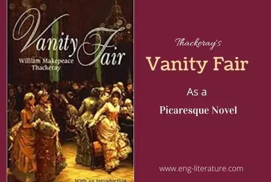 Thackeray's Vanity Fair as a Picaresque Novel