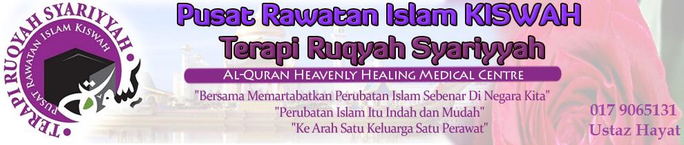 Pusat Rawatan Islam KISWAH 'Terapi Ruqyah Syariyyah