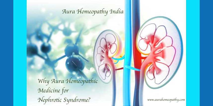 Why Homeopathic Medicine for Nephrotic Syndrome treatment