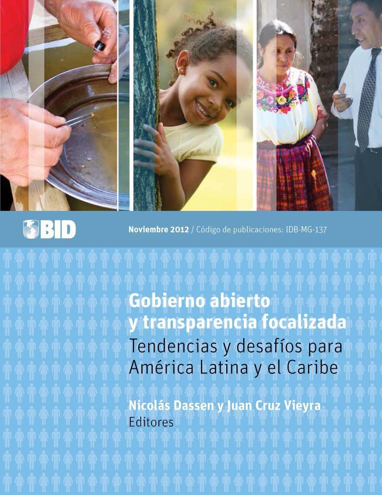 Gobierno abierto transparencia focalizada tendencias desafios para america latina caribe