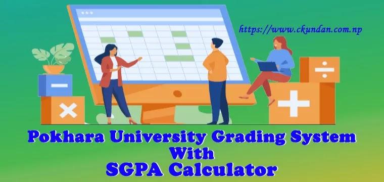 Pokhara University Grading System with SGPA Calculator