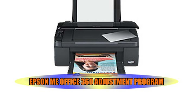 EPSON ME OFFICE 360 PRINTER ADJUSTMENT PROGRAM