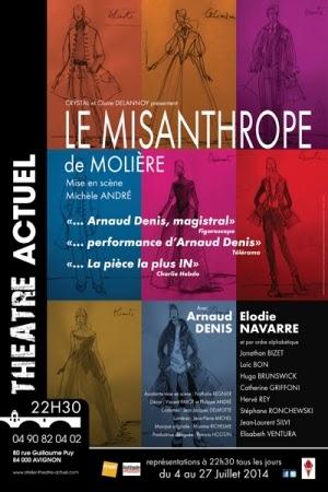 LE MISANTHROPE  Festival d'Avignon 2014 Mise en scène : Michèle André, Avec : Arnaud Denis, Elodie Navarre...