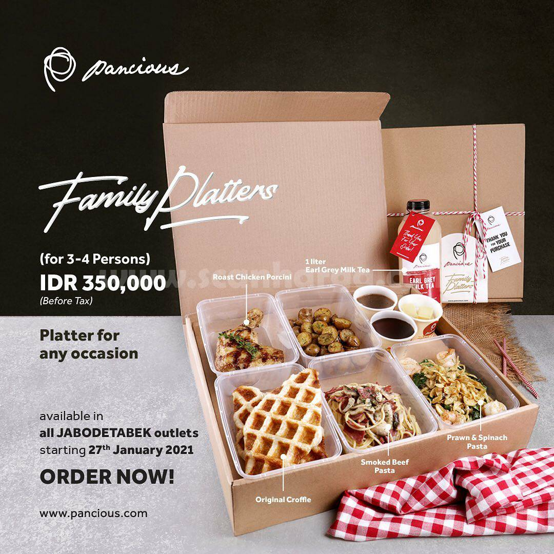 Pancious Promo Family Platters Package Only IDR 350.000