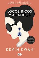 Locos, Ricos y Asiáticos por Kevin Kwan