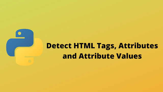 HackerRank Detect HTML Tags, Attributes and Attribute values solution in python