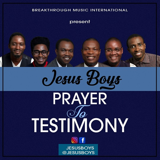 [NEW MUSIC] VIDEO :Jesus Boys - Prayer to Testimony