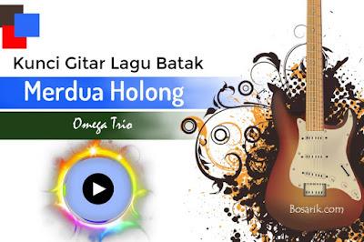 Kunci Gitar Merdua Holong
