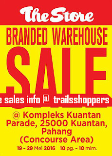 The Store Branded Warehouse Sale - Kuantan