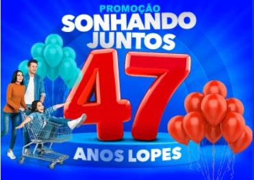 Aniversário 2021 Lopes Supermercados 47 Anos