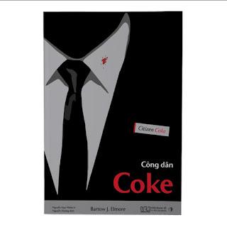 Công dân Coke - Bí mật về chuỗi cung ứng của Coca-Cola ebook PDF-EPUB-AWZ3-PRC-MOBI