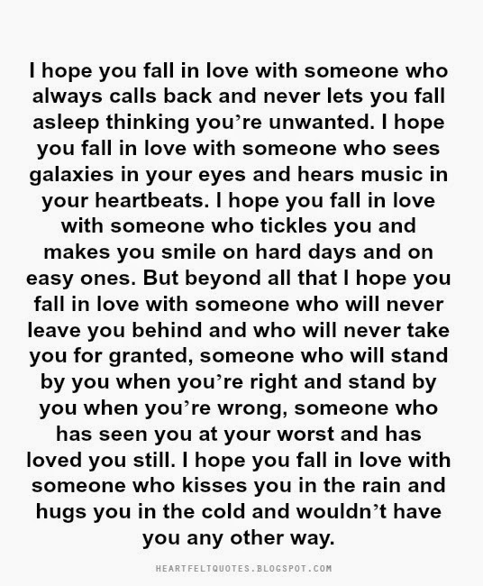 I Hope You Fall In Love With Someone Who Will Never Leave You Behind