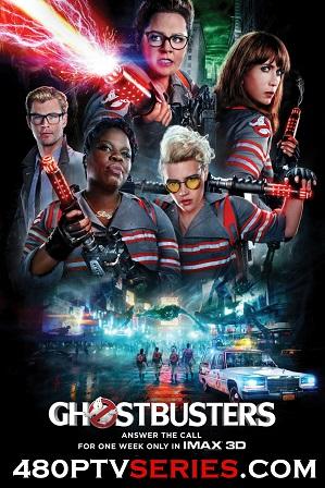 Download Ghostbusters (2016) Full Hindi Dual Audio Movie Download 720p Bluray Free Watch Online Full Movie Download Worldfree4u 9xmovies