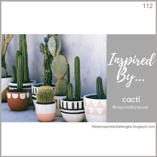 http://theseinspiredchallenges.blogspot.com/2020/02/inspired-by-cacti.html