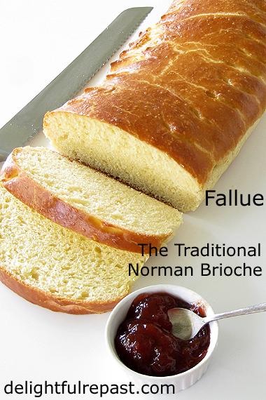 La Fallue - Brioche Normande / www.delightfulrepast.com