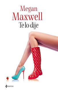 Te lo dije, Megan Maxwell