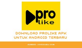 Download ProLike Apk Penghasil Uang Terbaru Untuk Android