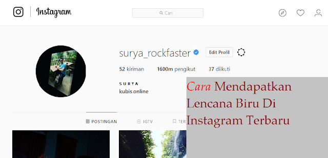 2 Cara Mendapatkan Lencana Biru Di Instagram Terbaru
