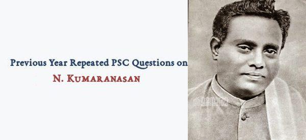 Repeated PSC Questions Kumaranasan