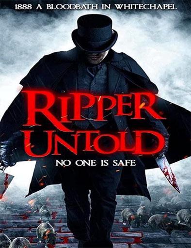 pelicula Ripper Untold