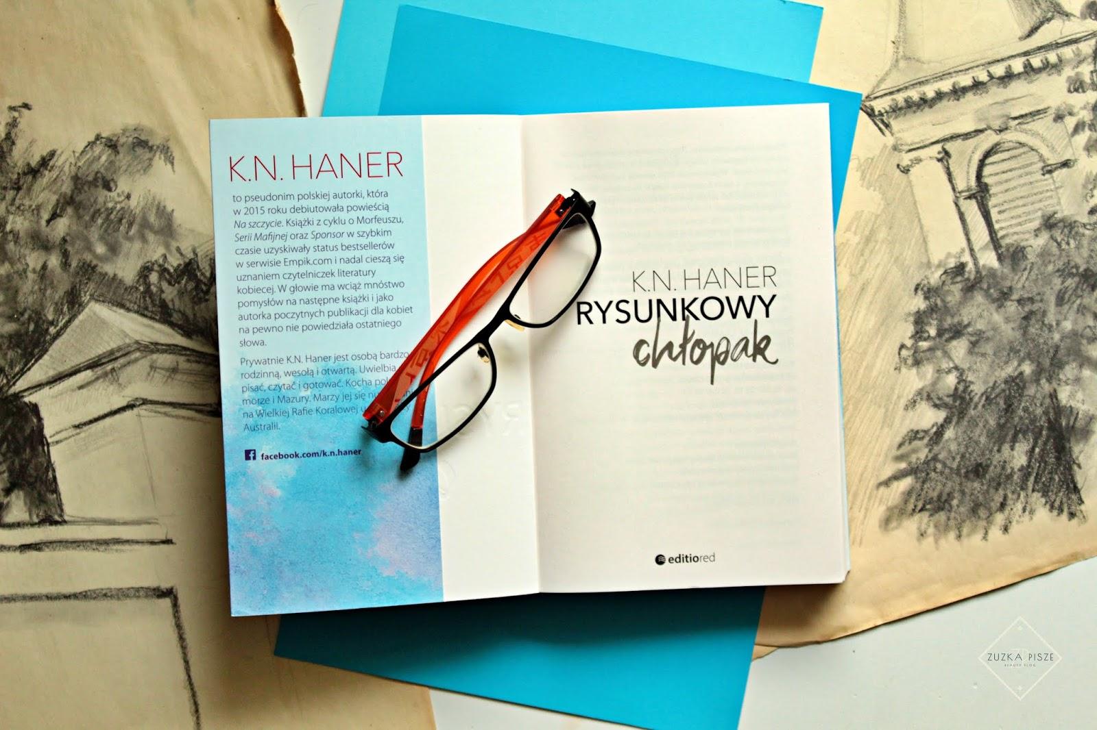 "K.N. Haner ""Rysunkowy chłopak"" - recenzja"