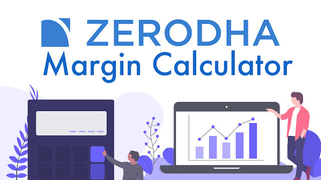 What is Zerodha Margin Calculator and How to Use It