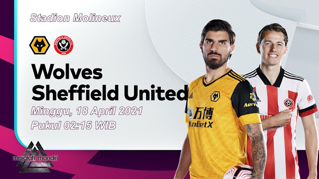 Prediksi Wolverhampton Wanderers Vs Sheffield United
