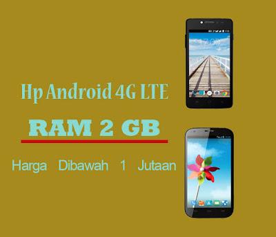 hp android 4g ram 2gb harga dibawah 1 juta