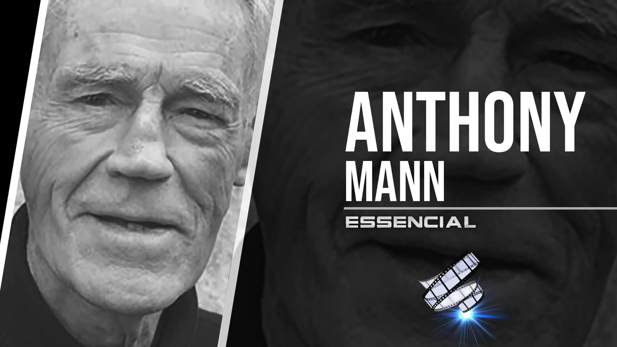 anthony-mann-10-filmes-essenciais