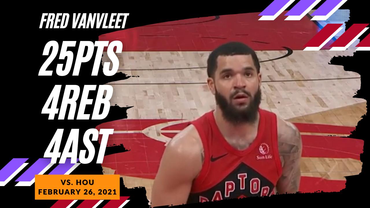 Fred VanVleet 25pts 4ast vs HOU | February 26, 2021 | 2020-21 NBA Season