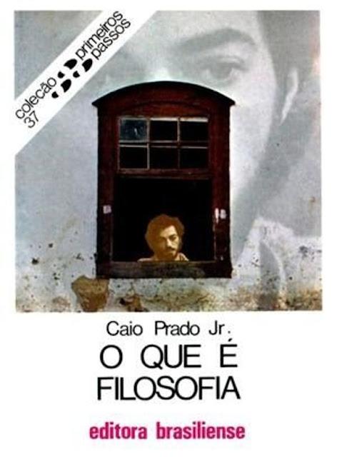 O que é filosofia - Caio Prado Jr.