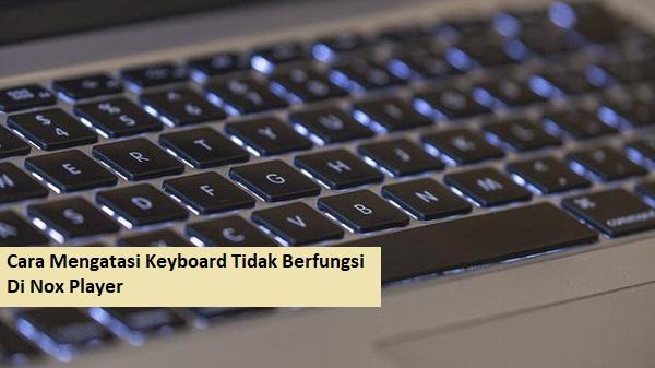 Mengatasi keyboard tidak berfungsi