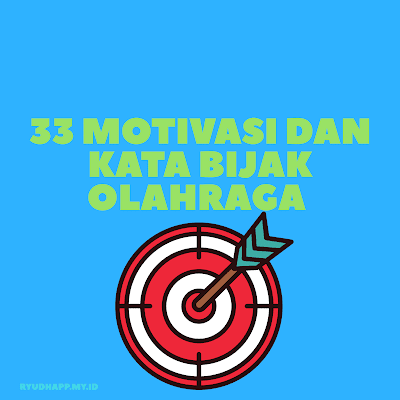 33 Motivasi dan Kata Bijak Olahraga
